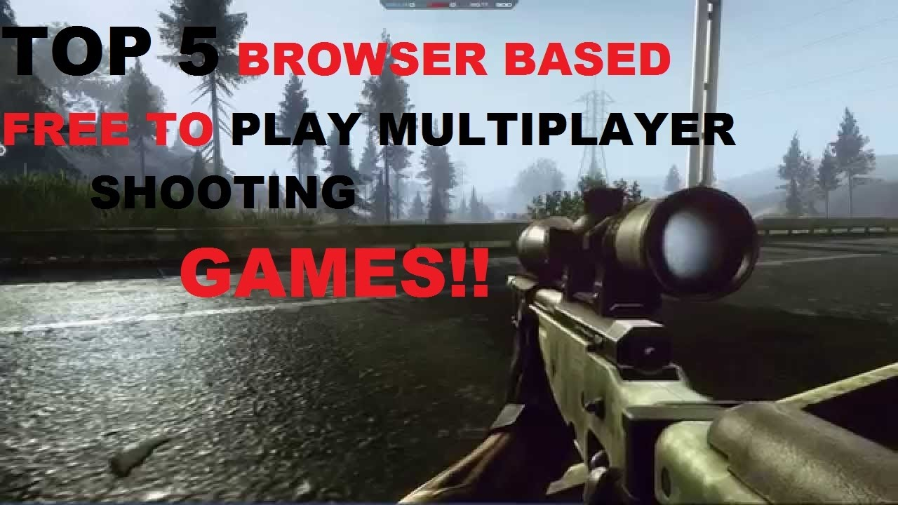 Top 5 Browser Based Best Multiplayer Shooting Games