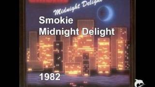 Watch Smokie Midnight Delight video