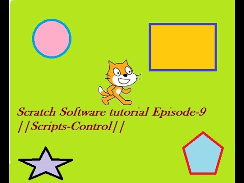 Scratch Software tutorial Episode-9||Scripts-Control||