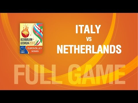 Italy vs Netherlands | QUARTERFINALS | EUROVOLLEY AZERBAIJAN AND GEORGIA 2017