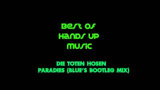 Die Toten Hosen - Paradies (Blue's Bootleg Mix)