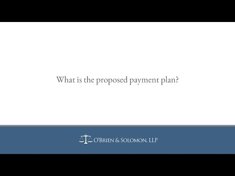 What is the proposed payment plan?