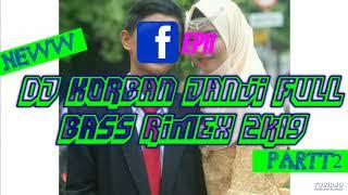 Bhi ll-DJ Korban Janj iFull Bass Rimex 2k19