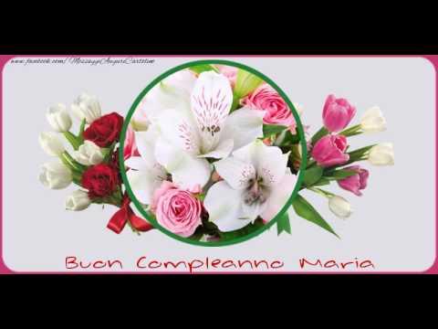 Buon Compleanno Maria Youtube