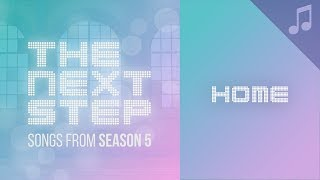 The next step songs coming home