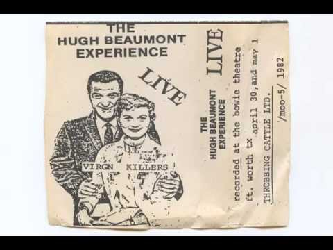 The Hugh Beaumont Experience LIVE Virgin Killers