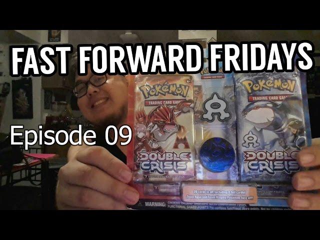 Fast Forward Fridays Ep 09 | Double Crisis