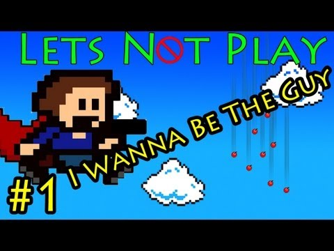 Lets Not Play Part 1: I Wanna Be The Guy Gaiden