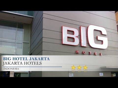 Big Hotel Jakarta - Jakarta Hotels, Indonesia