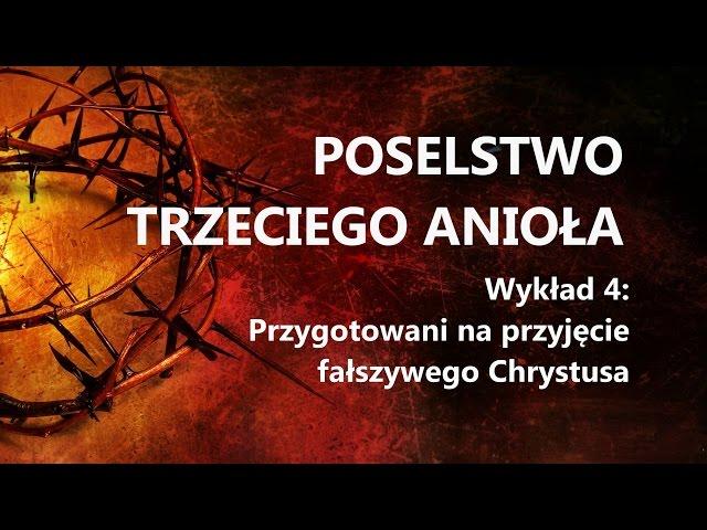 4. Przygotowani na przyjęcie fałszywego Chrystusa