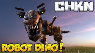 ROBOT DINOSAUR MECH! - CHKN [Ep.3] - Early Access v0.1.15 Gameplay