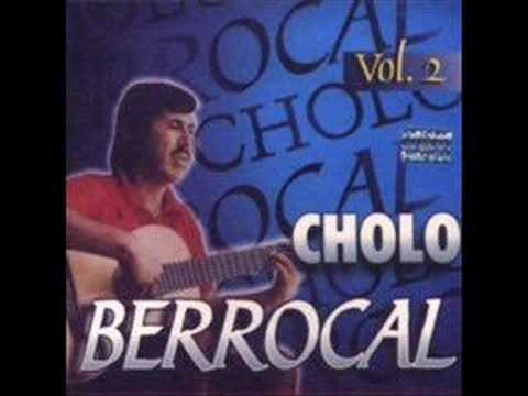 Cholo Berrocal - Mujer Ingrata