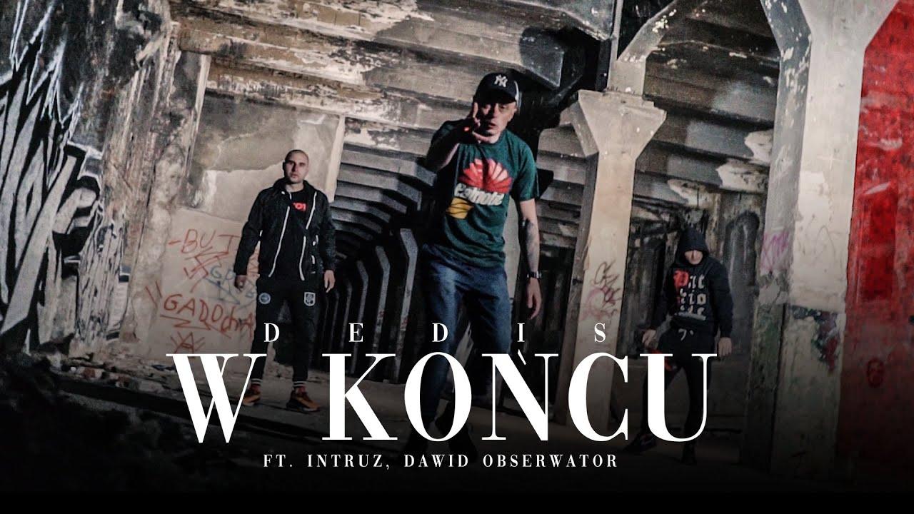 Dedis ft. Intruz, Dawid Obserwator - W końcu
