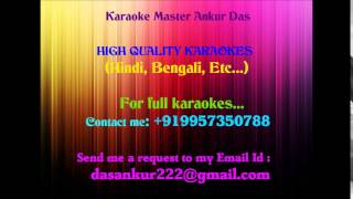 Aaj Hridoye Bhalobese Karaoke By Ankur Das 09957350788