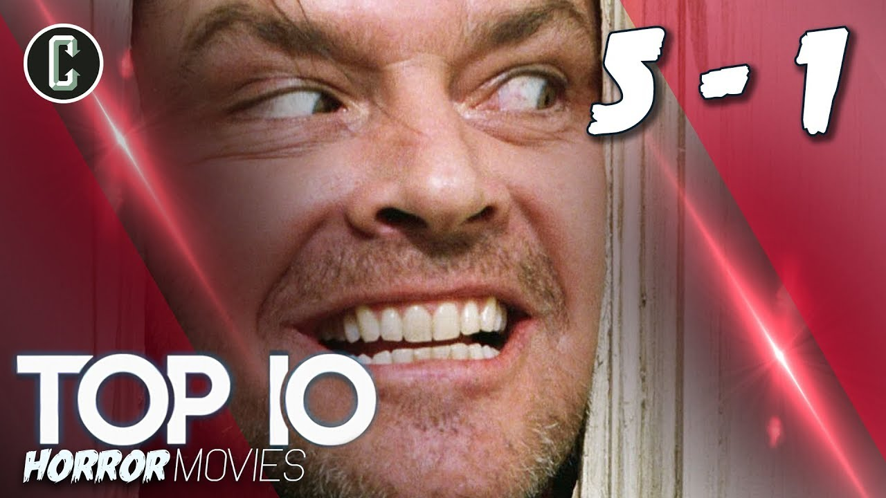 Top 10 Horror Movies 5 1 The Shining Scream And More