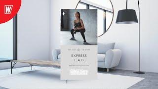 EXPRESS L A B с Екатериной Малыгиной 7 августа 2020 Онлайн тренировки World Class