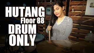 Download Lagu Hutang - Floor 88   DRUM ONLY By Nur Amira Syahira mp3