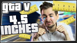 4.5 INCHES   GTA 5 Online
