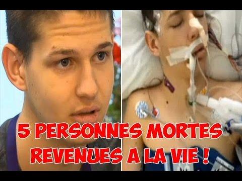 5 PERSONNES MORTES REVENUES Â LA VIE !