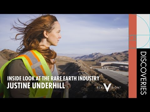 Inside Look At The Rare Earth Industry (w/Justine Underhill) | Discoveries | Real Vision™