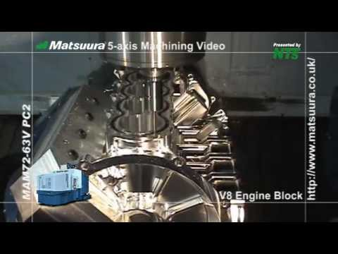 Matsuura V8 Block Machining from Solid Billet 2013 edit NBM