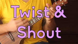 Twist and Shout - Beatles - Beginner Songs Ukulele Lesson
