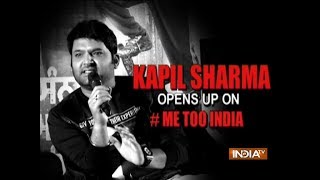 Comedy King Kapil Sharma opens up on #MeToo movement in India