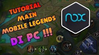 CARA MAIN MOBILE LEGENDS DI PC + SETTING KEYBOARD DENGAN NOX PLAYER !!