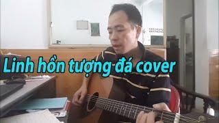 Linh hồn tượng đá guitar cover - thuykai full hd