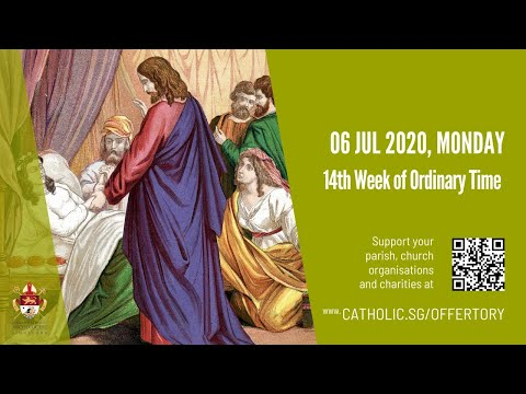 Catholic Weekday Mass Today Online -  Monday, 14th Week of Ordinary Time 2020