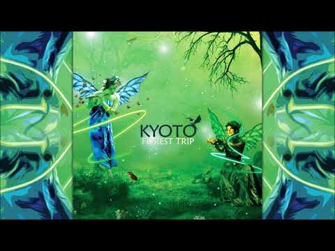 Kyoto - Forest Trip (Psychill) [Full Album]