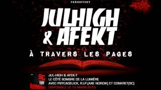 Jul-High & Afek-T /// À Travers Les Pages ///