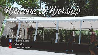 Sunday Worship - August 23rd, 2020
