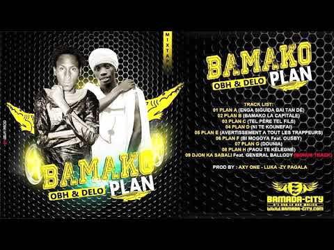 OBH & DELO - BAMAKO PLAN B (BAMAKO LA CAPITALE)