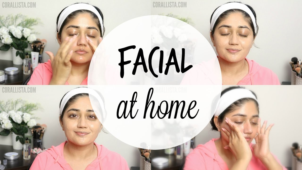 How To Do Facial At Home For Glowing Skin Corallista Youtube