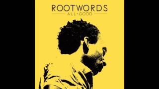 Django - Rootwords / EP : All Good (2013)