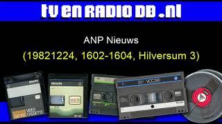 Radio: ANP Nieuws (19821224, 1600-1602, Hilversum 3, Donald de Marcas)
