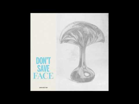 Sam Weston - Don't Save Face (Ross From Friends Remix)