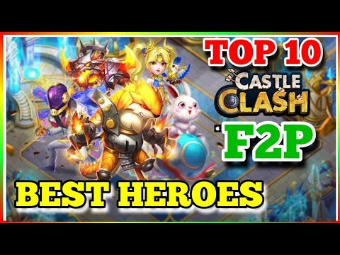 TOP 10 BEST F2P Heroes In Castle Clash