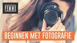 Tips om te beginnen met fotografie - FEMME
