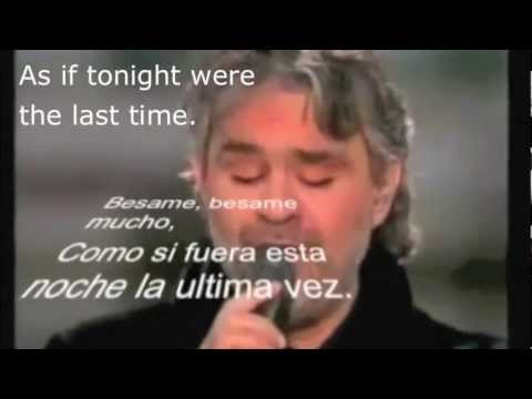 Besame mucho Andrea Bocelli with Spanish lyrics, subtitles and English translation    YouTube
