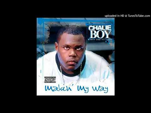 Chalie Boy-Makin' My Way - 05 - Neva Eva (Ft. Coop, Rhino & Big Ake)