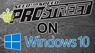 NFS Pro Street Windows 10 Guide