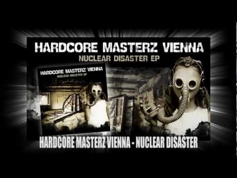 Hardcore Masters Vienna - Nuclear Disaster