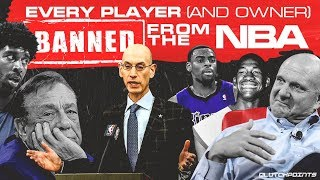 Every Player  And Owner  Banned From The Nba
