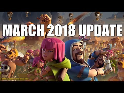 Clash of Clans - NEW 2018 MARCH UPDATE LEAKED!