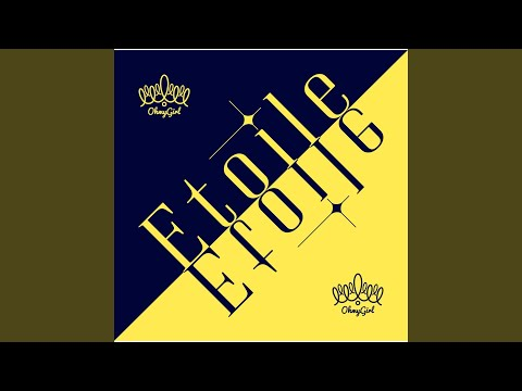 Youtube: Etoile (Korean version) / OH MY GIRL