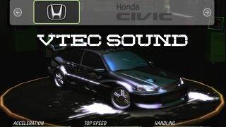 Need for Speed Underground 2 Honda Civic VTEC Sound