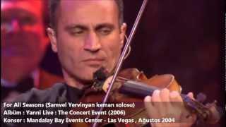 Yanni   For All Seasons (Samvel Yervinyan solosu)
