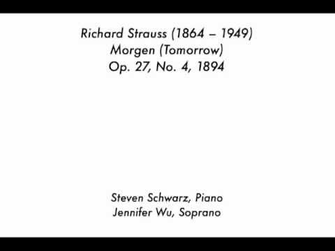 Richard Strauss: Morgen (Tomorrow), Op. 27, No. 4, 1894